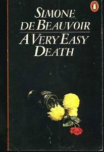 Simone De Beauvoir A Very Easy Death